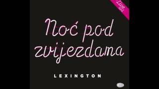 Lexington Band -  Ako Volis Me - ( Official Audio 2017 ) HD