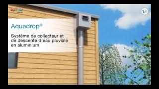 Aquadrop : Collecteur et descente d'eau pluviale en aluminium