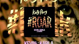 Kevin Karla & La Banda Ft. Katy Perry - Rugido (Spanglish Version Remix)
