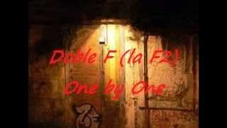 Doble F (La F2) - ONE BY ONE