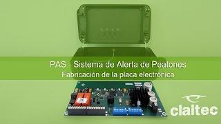 PAS - Fabricación de la placa electrónica