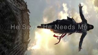 He Says, He Needs Me Music Video - Assassin's Creed Movie Soundtrack