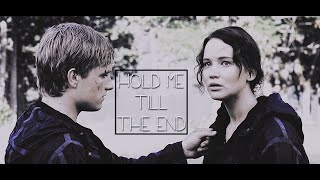 Katniss and Peeta | hold me till the end.