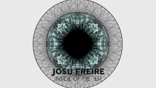 Josu Freire-Inside Of Me (Original Mix) (Preview)