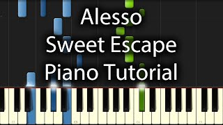 Alesso - Sweet Escape Tutorial (How To Play On Piano) feat. Sirena
