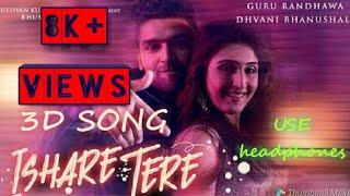 Ishare tere | 3D song | 3d audio | song | hindi | 3d audio | Guru Randhawa