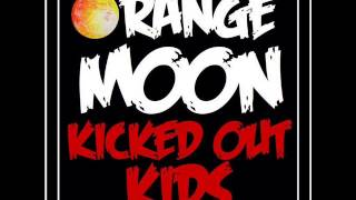 Kicked Out Kids - Sweet Mary