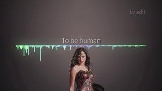 Sia - To Be Human feat. Labrinth Lyrics