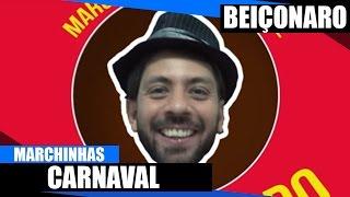 Marchinhas de Carnaval com o Deputado Beiçonaro