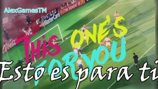 David Guetta ft. Zara Larsson - This One's For You (UEFA EURO 2016™) [Subtitulada al Español]
