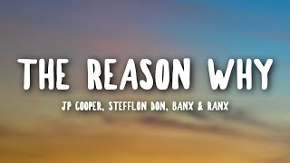 JP Cooper - The Reason Why (Lyrics) ft. Stefflon Don, Banx & Ranx