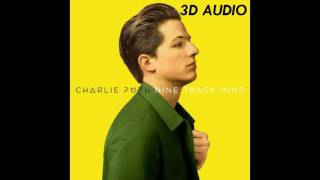 [3D AUDIO] Charlie Puth - Dangerously (USE HEADPHONES!!!!)