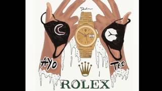 Ayo & Teo - Rolex (Audio HQ)