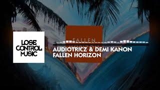 Audiotricz & Demi Kanon - Fallen Horizon