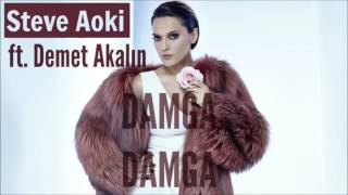 Steve Aoki ft. Demet Akalın - Damga Damga