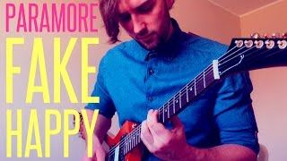 PARAMORE - FAKE HAPPY GUITAR COVER