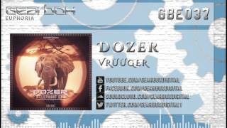 Dozer - Vrùùger [GBE037]