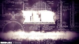 Lamb - Angel Gabriel (Escome remix) ▲