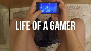 Life of a Gamer