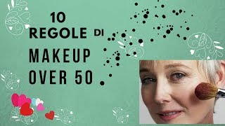 10 REGOLE di makeup OVER 50..