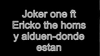 Donde estan-Ericko ft Joker one ft Homs ft Alduen(2013)