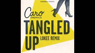 Caro Emerald, Tangled Up (Lokee Remix)