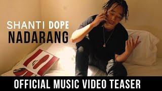 Shanti Dope - Nadarang (Official MV Teaser)