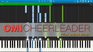 OMI - Cheerleader (Felix Jaehn Remix) - Piano Cover / Tutorial