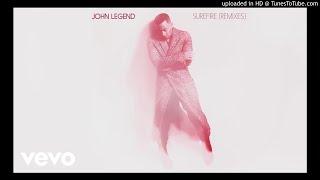 John Legend - Surefire (DJ michbuze Kizomba Remix 2017)