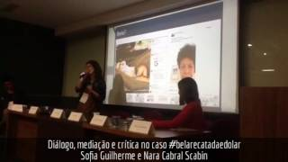 Diálogo, mediação e crítica no caso #belarecatadaedolar