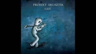 Projekt Akusztik - Hazug világ