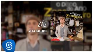Zeca Baleiro - Zás (CD O Disco do Ano) [Áudio Oficial]