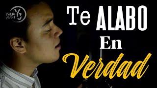 Martín Valverde - Te Alabo en Verdad (Yuli & Josh Cover)