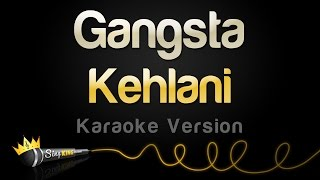 Kehlani - Gangsta (from Suicide Squad) (Karaoke Version)