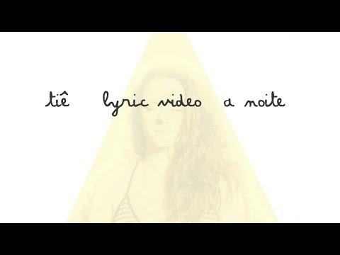tie-a-noite-lyric-video-tiemusica