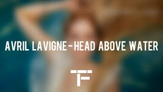 [TRADUCTION FRANÇAISE] Avril Lavigne - Head Above Water