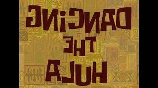 SpongeBob Music: Dancing the Hula (Reversed)