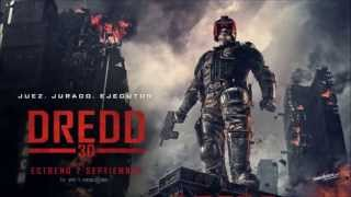 Dredd Soundtrack - Jubilee (Don't Let Nobody Turn You Around) (Official Audio)