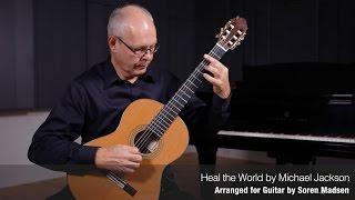 Heal the World (Michael Jackson) - Danish Guitar Performance - Soren Madsen