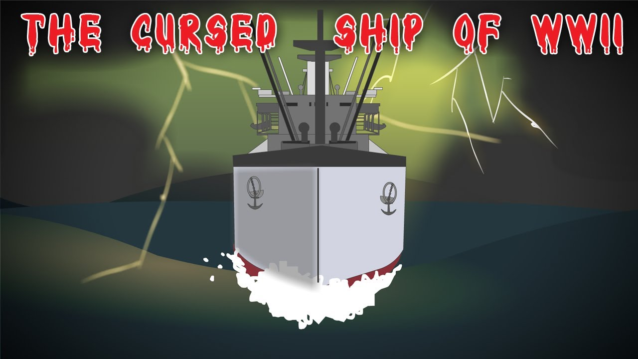 The Cursed Ship of World War II