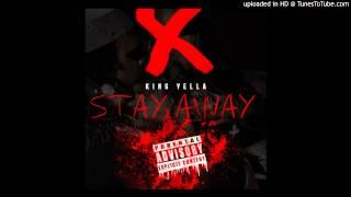 King Yella - Stay away