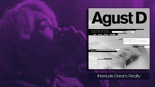 Agust D - Interlude; Dream, Reality [Legendado PT-BR]