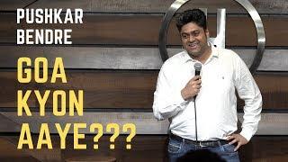 Travel, Daru and Goa | Standup Comedy | (Pushkar Bendre)