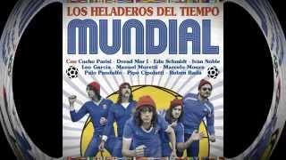 LOS HELADEROS DEL TIEMPO feat CUCHO - La Marcha de la Derrota (audio clip)