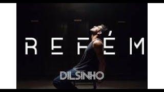 Dilsinho - Refém - Karaoke Ultrastar