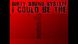 Dirty Sound System - I Could Be The One (Kandy man Remix Edit)