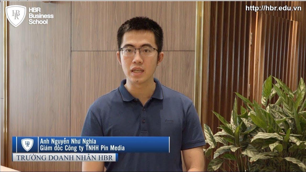 Cảm nhận học viên trường doanh nhân HBR - Giám đốc công ty TNHH Pin Media