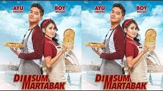 DIMSUM MARTABAK Full Movie Trailer Full HD   15 Juni 2018