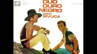 Duo Ouro Negro - Upa Neguinho