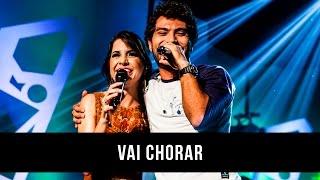 Mariana & Mateus - Vai chorar part. Bruninho & Davi (DVD)